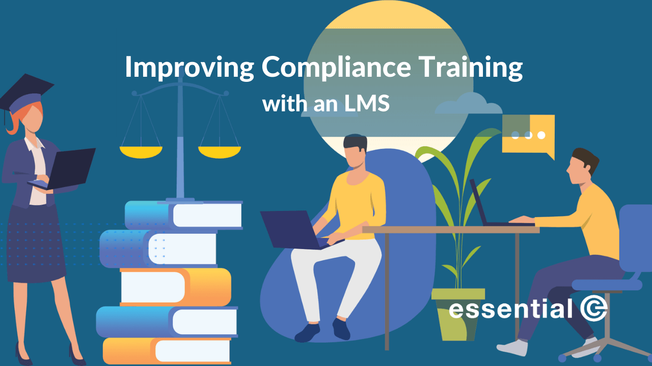How to improve compliance training with a Learning Management System