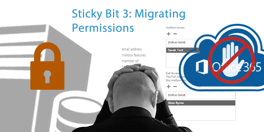 Migrating Mailbox Permissions when moving to Office 365